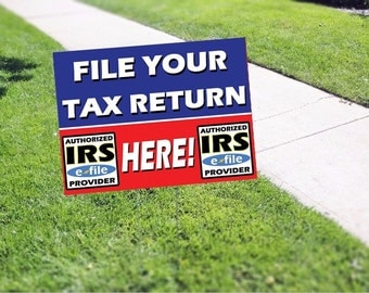 File Your Tax Return Here Yard Sign