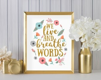 We live and breathe words by Cassandra Clare DIGITAL PRINT in white - home decor, office, wall art
