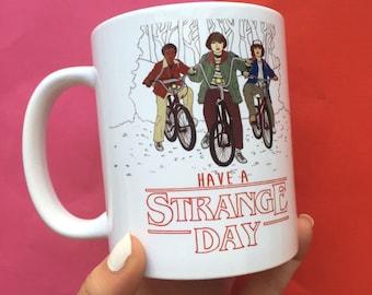 """Central 23 Stranger Things Mug """"Have A Strange Day"""""""