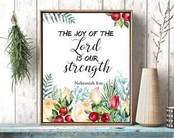 The joy of the Lord is our strength Nehemiah 8:10 Bible verse printable, Scripture quote wall art, housewarming gift, Christian art download