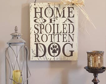 Home of Spoiled Rotten Dog