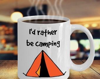 Camping Mug | Id Rather Be Camping  Mug | Camp Mugs | Camping Mugs | Summer Camp Mugs | Mugs | Coffee Mug