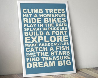 Climb Trees & Dream Big Printable Poster • Children's Playroom Printable Poster • Signs • 4x6, 5x7, 8x10, 11x14, 24x36
