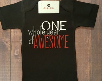 Baby Boy Clothes, One Whole Year Of Awesome Shirt