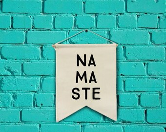 Namaste wall banner wall hanging wall flag canvas banner quote banner single pennant motivational quote inspirational banner