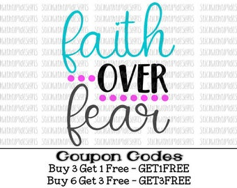 Faith Over Fear svg Fear SVG PNG Files Cut Files Jesus Svg Files for Silhouette Cameo Svg Files for Cricut Christian Svg Hope Love Girl Svg