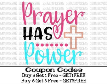 Prayer Has Power svg Prayer SVG PNG Files Cut Files Cross Svg Files for Silhouette Cameo Svg Files for Cricut Christian Svg Hope Love Faith