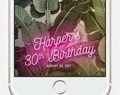 Snapchat Geofilter Birthday, Snapchat Filter, 30th Birthday for Her, Birthday snapchat filter, Birthday Snapchat Geofilter, Custom Snapchat