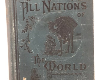 What The World Believes, All Nations of the World 1886