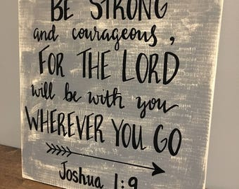 Be strong... hand painted scripture wood sign