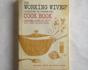 The Working Wives' (Salaried or Otherwise) Cook Book // 1963 // Cook-ahead Cookery // Vintage // Cookbook