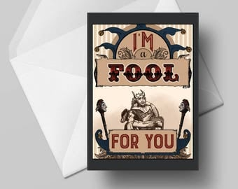 I'm a Fool For You—valentine greeting card blank love victorian medieval Shakespeare illustration As You Like It steampunk 4 x 5.5