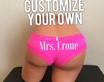 Customize Your Own VS Cheeky, Bride Gift, Lingerie, Bachelorette Gift, Bridal Shower Gift, Personalized Panties, Custom Cheeky, Bride to Be