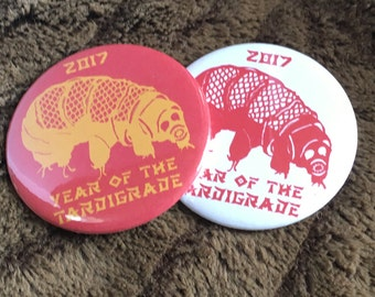 """2017 Year of the Tardigrade (red or yellow tardigrade) 25mm (1""""), 38mm (1 1/2"""") or 58mm (2 1/4"""") pin button badge or 25mm (1"""") fridge magnet"""