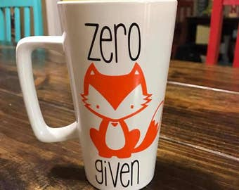 Zero Fox Given Coffee Cup