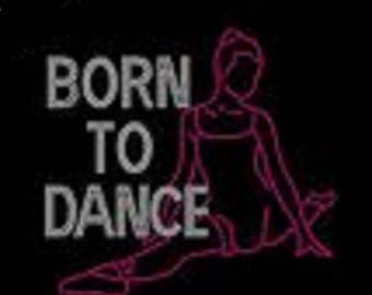 Rhinestone Born To Dance Bling  Iron Transfer                                 PZHW