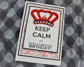 Hand made KEEP CALM ladies birthday card with jewel encrusted crown.