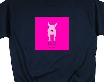 "Black tee ""Love is..."" - 100% cotton designer fashion collection t-shirt limited edition, pink, beautiful dog (bullterrier), men and women"