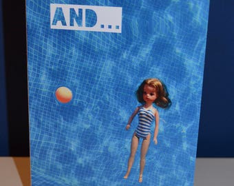 And...Relax card featuring vintage Sindy doll