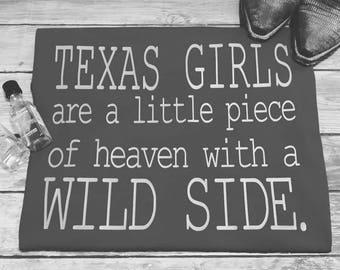 Texas Girl, Wild Side, Southern girl