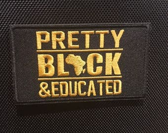 Pretty, black & educated patch