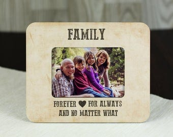 "Photo Frame With A Print ""Family Forever For Always And No Matter What"" Customized Photo Frame"
