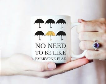 Umbrella Academy Mug, Be Different Mug, Coffee Mug Gift, Inspirational Coffee Mug, Motivational Mug, Amazing White Ceramic 11OZ or 15OZ mug