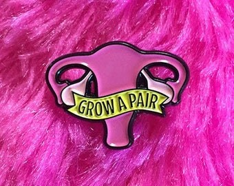 Grow a Pair Soft Enamel Pin