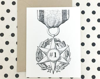 Number One Medal Card, Father's Day Card, Friendship Card, Just Because Card, Encouragement Card, Thank You Card
