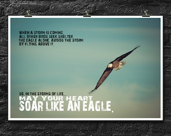May Your Heart Soar Like An Eagle... | Inspirational | Motivational | 18x12 Inch Poster | Words Of Wisdom Wall Decor
