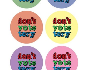 420x25mm stickers Don't Vote Tory!!!