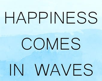 Happiness Comes In Waves Framed Piece