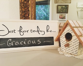 Just for today be  CHALKBOARD Sign