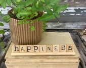 HAPPINESS Vintage Scrabble Sign