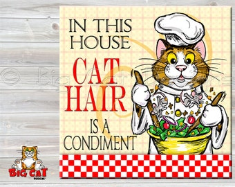 CAT CHEF TILE, Cat Trivet. In this House Cat Hair is A Condiment,  Ceramic Cat Tile. Cat Spoon Rest, Funny Cat Gift, Cat Lover Gift.
