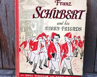 Franz Schubert and His Merry Friends - 1939 First Edition