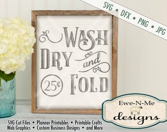 Laundry Room SVG - Wash Dry Fold svg - Laundry room cut file - laundry room stencil - Commercial Use svg cut file - svg, dfx, png, jpg