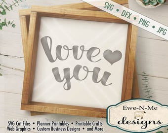 Valentine SVG - Love You svg - Love SVG cut file - Wedding SVG - valentine heart stencil - Commercial Use svg cut file -  svg, dfx, png, jpg