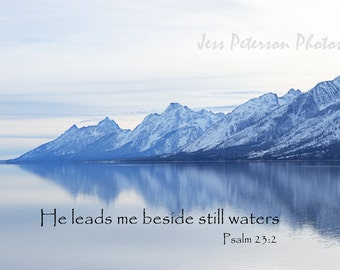 Biblical Quote Typography Jackson Lake Photos Wyoming Grand Teton Mountains Photography Print Spiritual Inspirational Home Decor Psalm 23:2