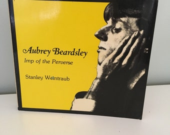 AUBREY BEARDSLEY Imp of the Perverse first edition 1976 artist biography by Stanley Weintraub