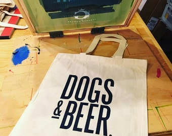 Dogs and Beer dog artwork typography screen printed illustration cotton tote bag
