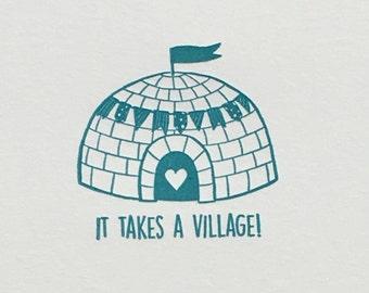 Igloo 'It Takes A Village'