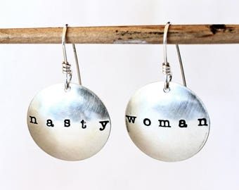 "NASTY WOMAN Sterling Silver Domed Disc Earrings - Free Shipping - 1"" Domed Round Earrings - Round Earrings - Free Ship - Political Jewelry"