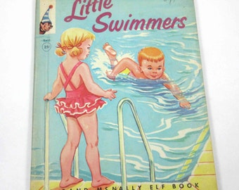 Little Swimmers Vintage 1960s Rand McNally Children's Book by Virginia Hunter Illustrated by Dorothy Grider