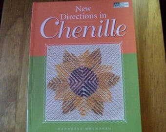 New Directions in Chenille  by Nannette Holmbrg c2000