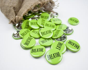"25pk Birth Affirmation Button ""Breathe"" in Green"