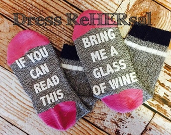 Wine Socks  If you can read this bring me a glass of wine Limited Edition Gray pink and white
