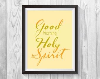 Good morning Holy Spirit, God Inspired, Scriptures, Religious Gift, Bible Art, Christian Wall Art, Digital Collage Art, Holy Spirit, spirit