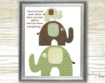 First we had each other Quote baby nursery decor - nursery wall art - Kids art - nursery elephant - kids room decor print