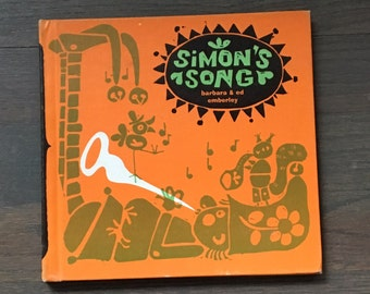 Simon's song children's book by Barbara and Ed Emberly